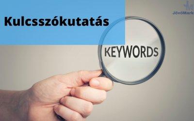 Kulcsszókutatás – Fontos és kötelező